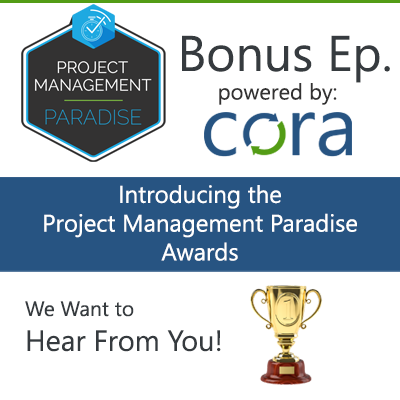 roject Management Paradise Podcast Awards