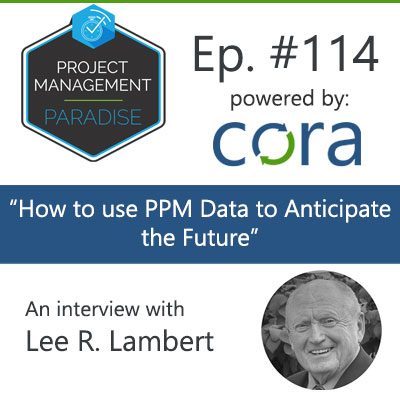 "Episode 114: ""How to use PPM data to anticipate the future"""